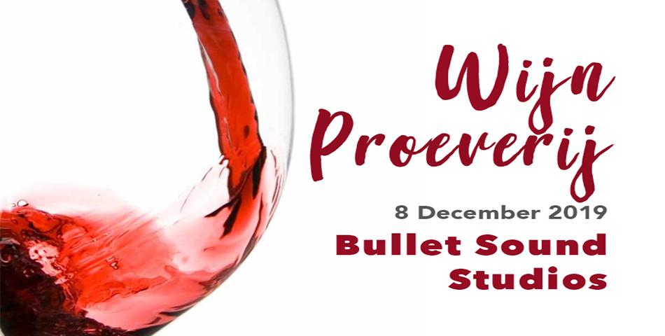 Wijnproeverij Bullet Sound Studios